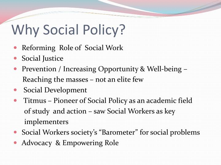 Why Social Policy?