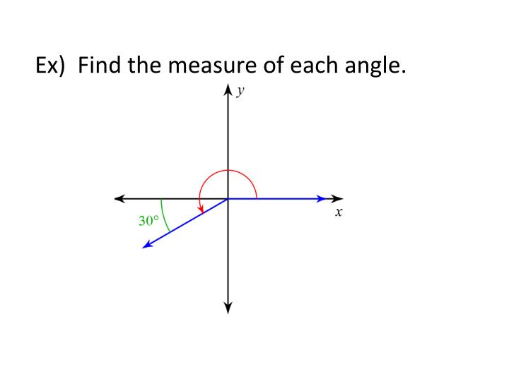 Ex)  Find the measure of each angle.