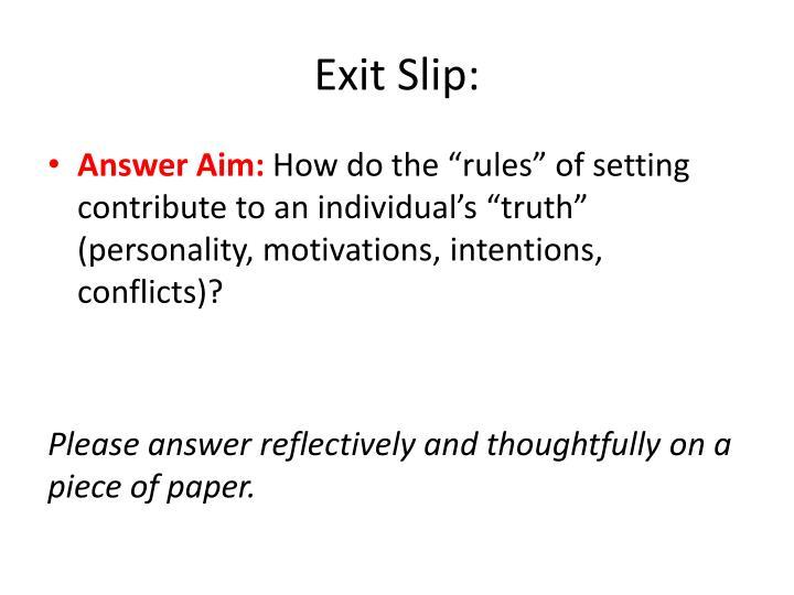 Exit Slip: