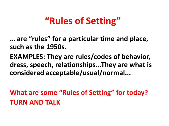 """Rules of Setting"""