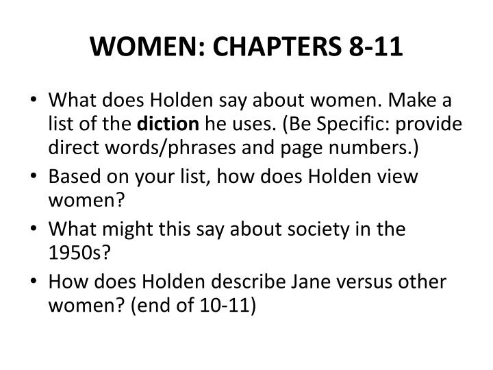 WOMEN: CHAPTERS 8-11