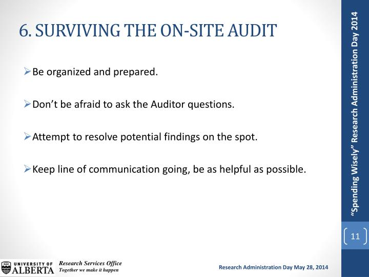 6. SURVIVING THE ON-SITE AUDIT