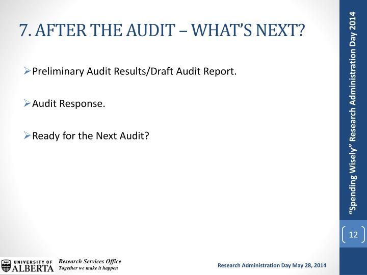 7. AFTER THE AUDIT – WHAT'S NEXT?
