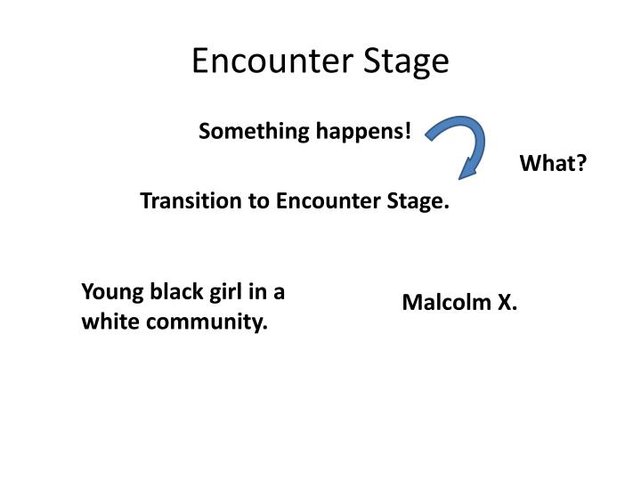 Encounter Stage