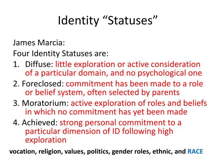 """Identity """"Statuses"""""""