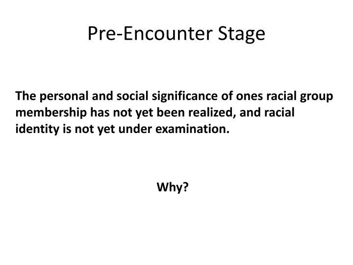 Pre-Encounter Stage