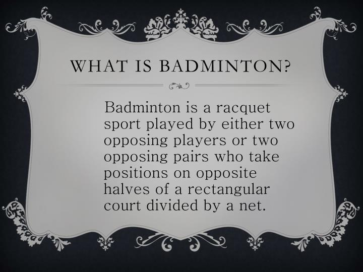 What is badminton