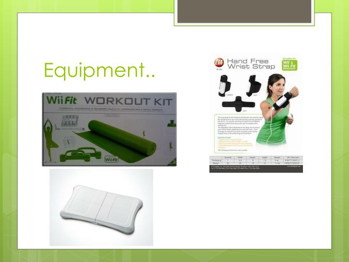 Equipment..