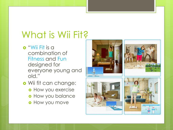 What is Wii Fit?