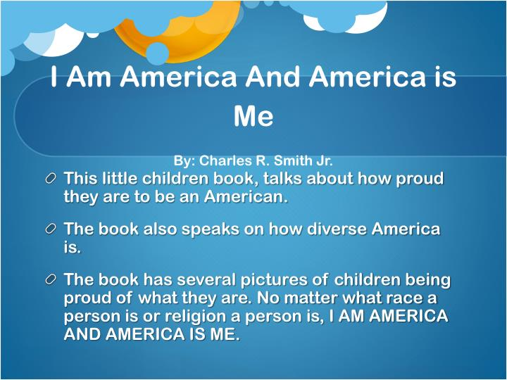 I am america and america is me by charles r smith jr