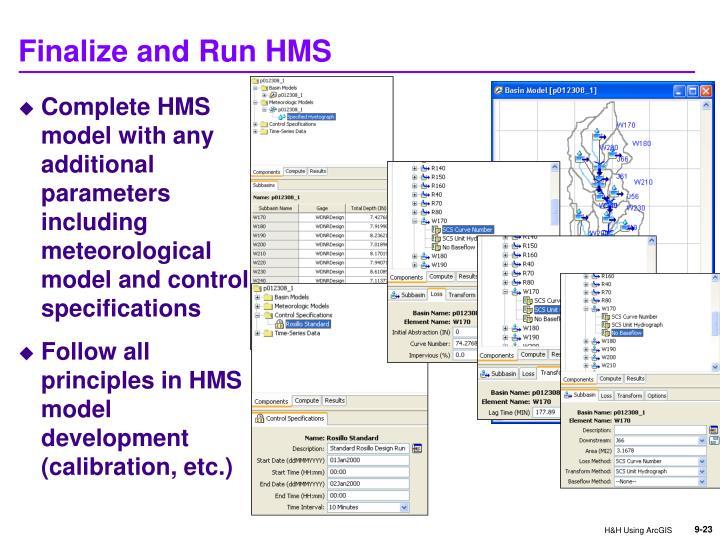 Finalize and Run HMS