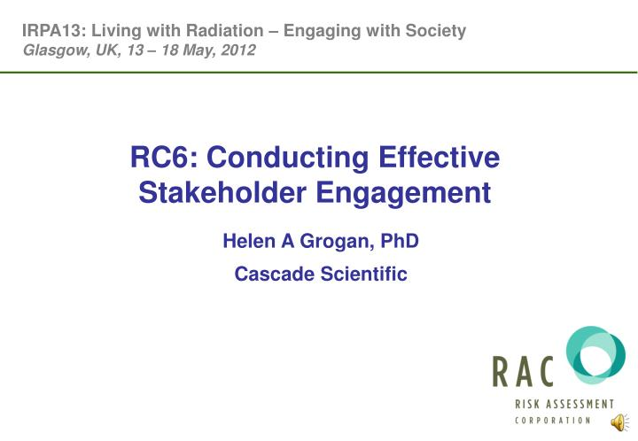 IRPA13: Living with Radiation – Engaging with Society