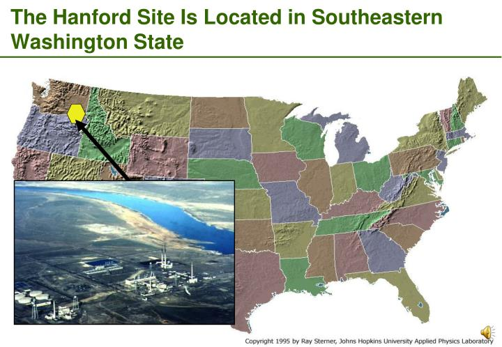 The Hanford Site Is Located in Southeastern Washington State