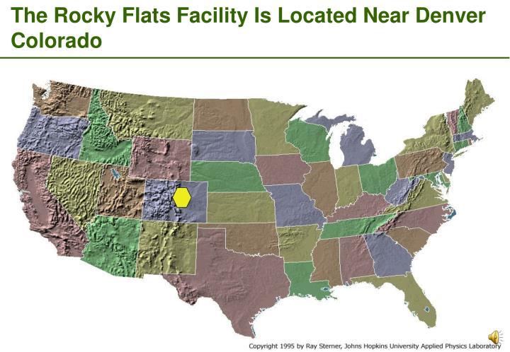 The Rocky Flats Facility Is Located Near Denver Colorado