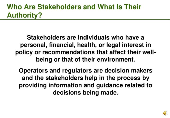 Who Are Stakeholders and What Is Their Authority?