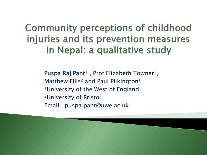 Community perceptions of childhood injuries and its prevention measures in Nepal: a qualitative stud...