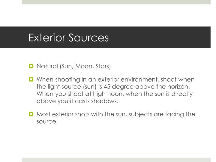 Exterior Sources