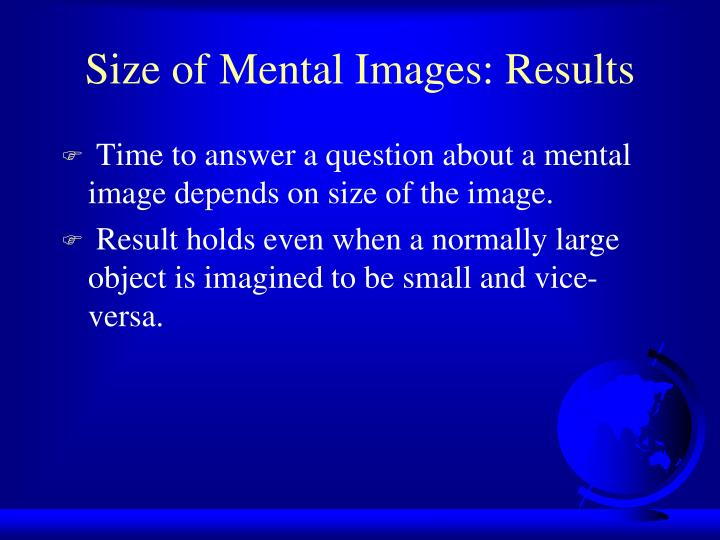 Size of Mental Images: Results