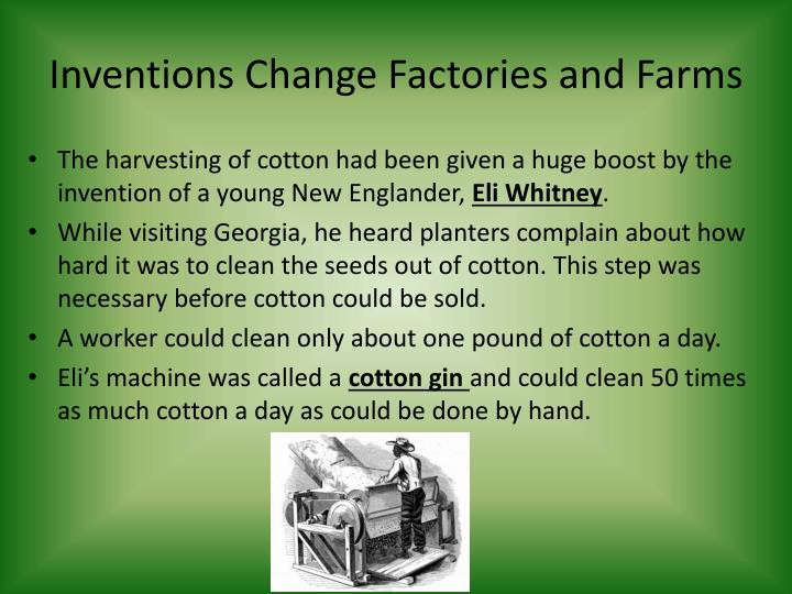 Inventions change factories and farms