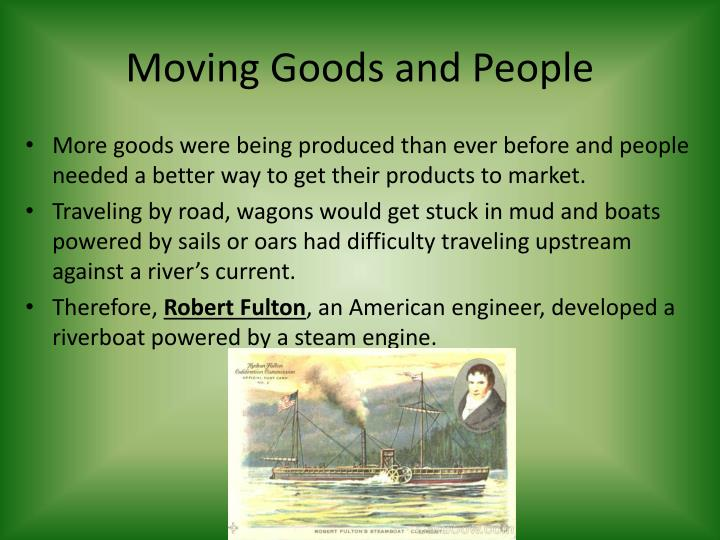 Moving Goods and People