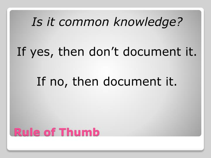 Is it common knowledge?