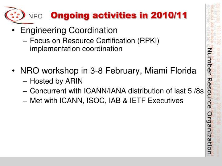 Ongoing activities in 2010/11
