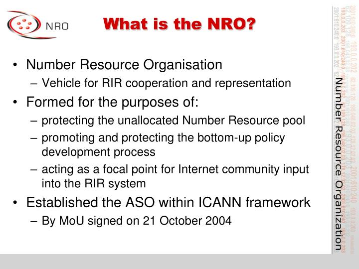 What is the NRO?