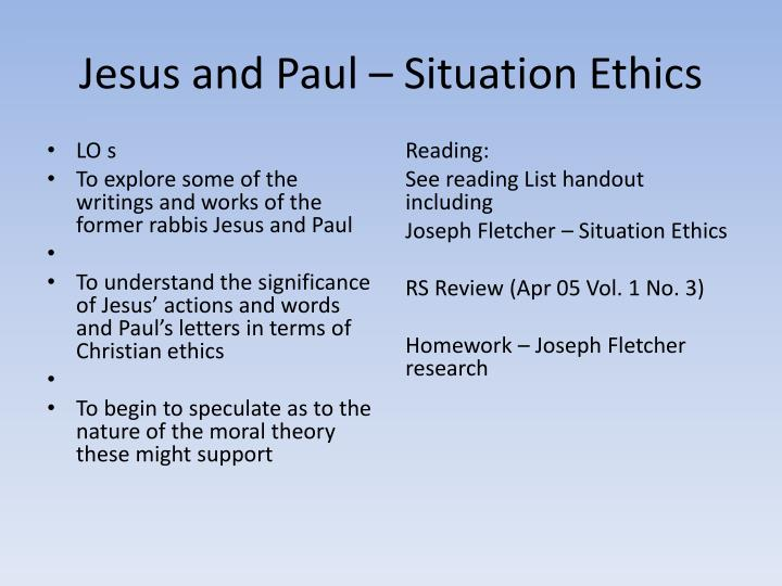 Jesus and paul situation ethics