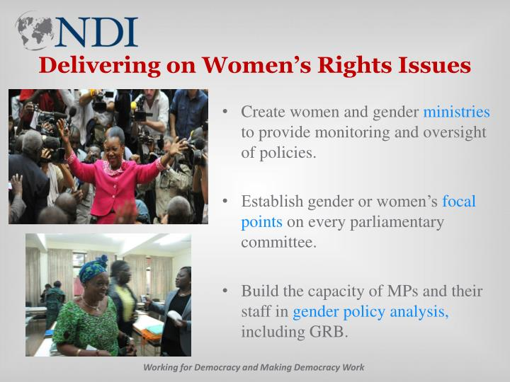 Delivering on Women's Rights Issues