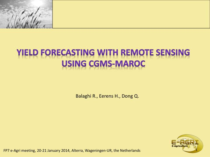Yield forecasting with remote sensing
