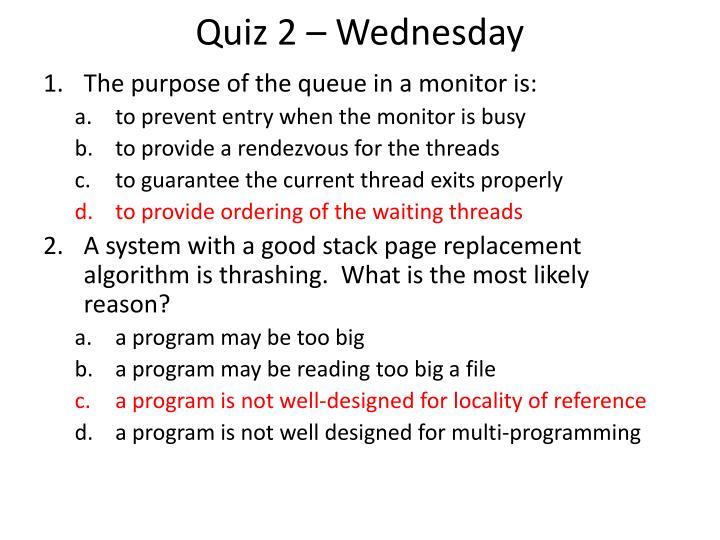 Quiz 2 – Wednesday