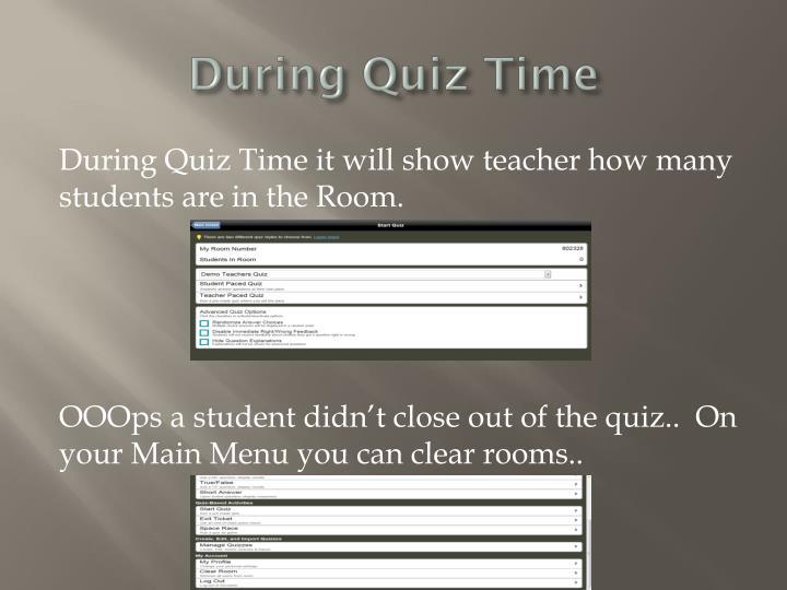 During Quiz