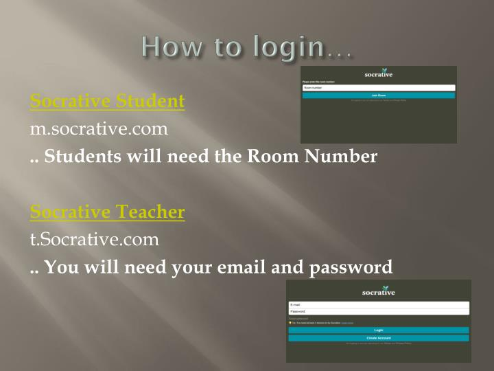 How to login…
