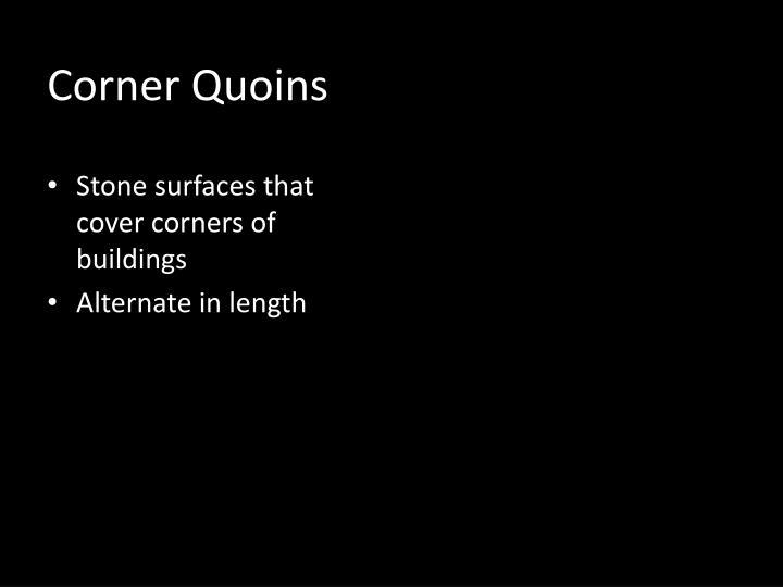 Corner Quoins