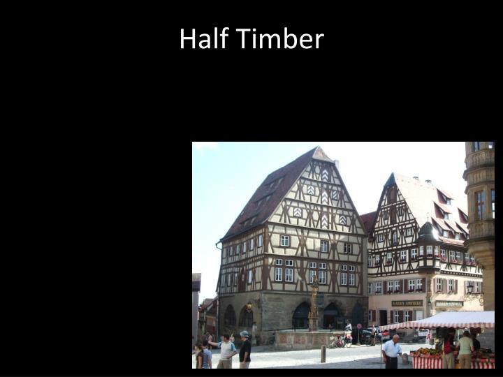 Half Timber