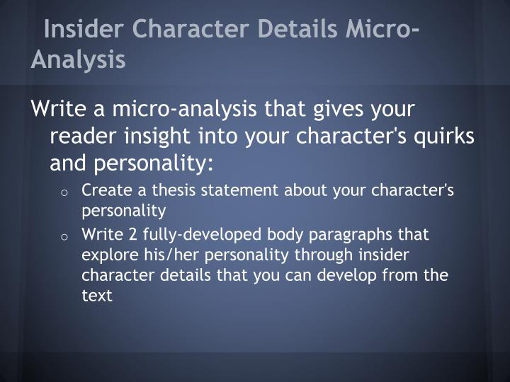 Insider Character Details Micro-Analysis