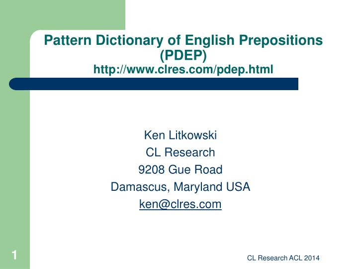 Pattern dictionary of english prepositions pdep http www clres com pdep html