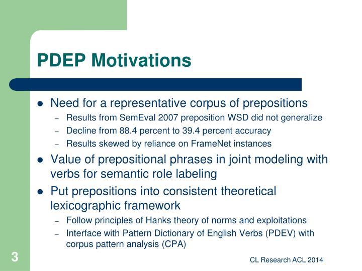 PDEP Motivations