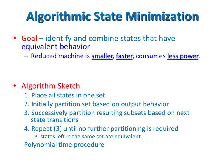 Algorithmic State Minimization