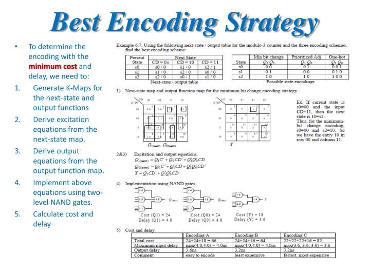 Best Encoding Strategy