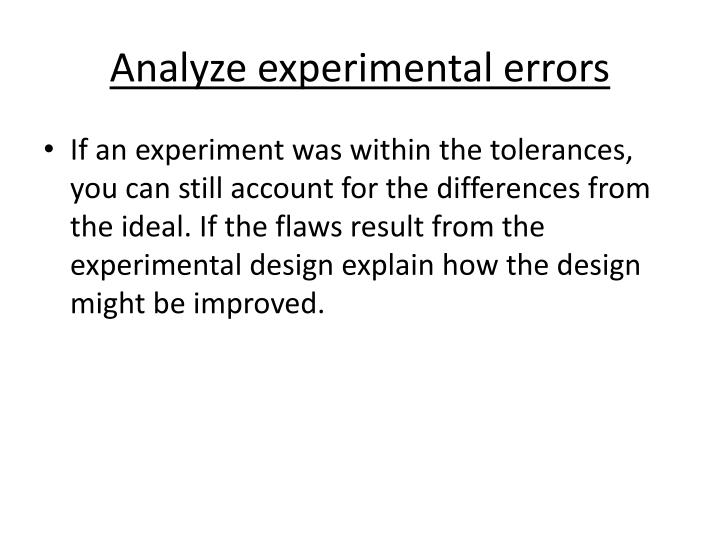 Analyze experimental errors