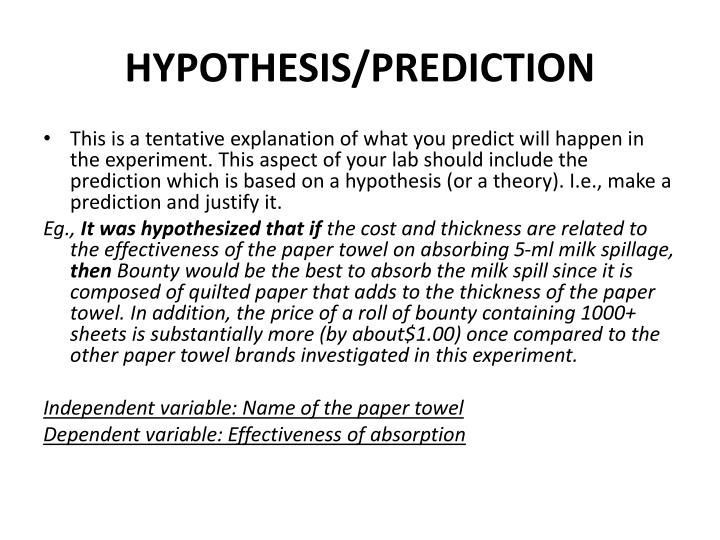 HYPOTHESIS/PREDICTION
