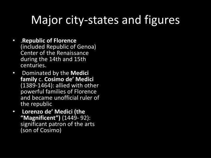 Major city-states and figures