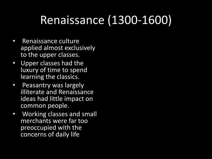 Renaissance (1300-1600)