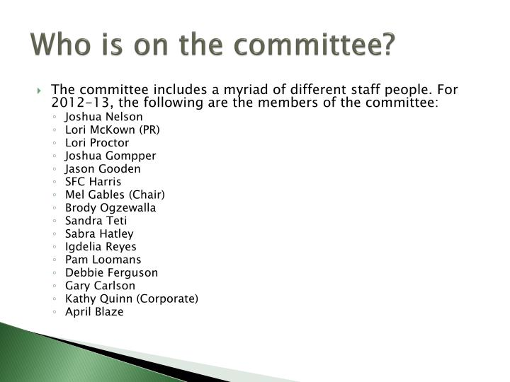 Who is on the committee?