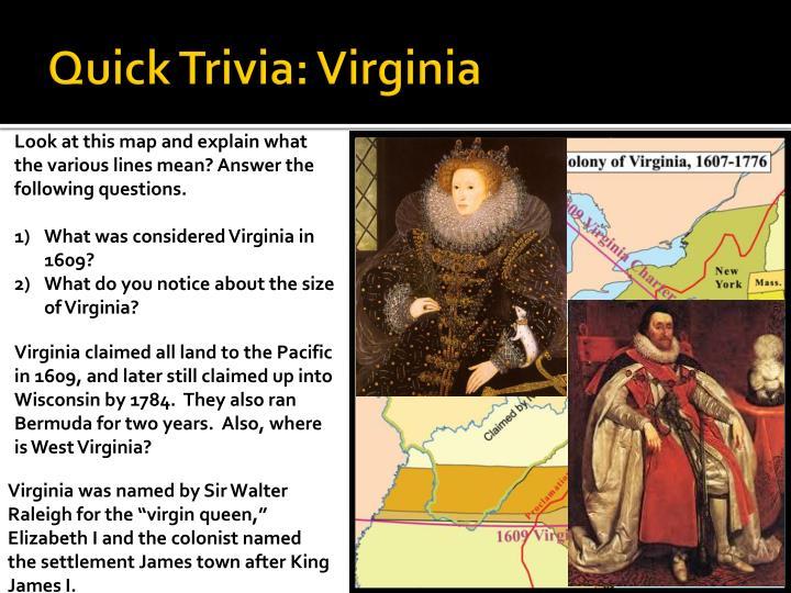 Quick Trivia: Virginia
