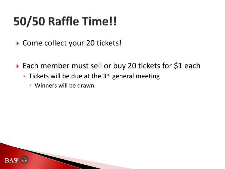 50/50 Raffle Time!!