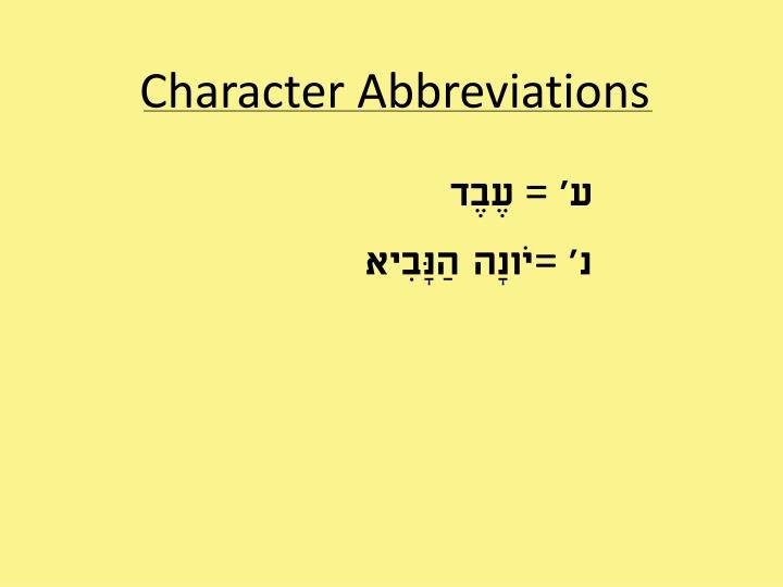 Character Abbreviations