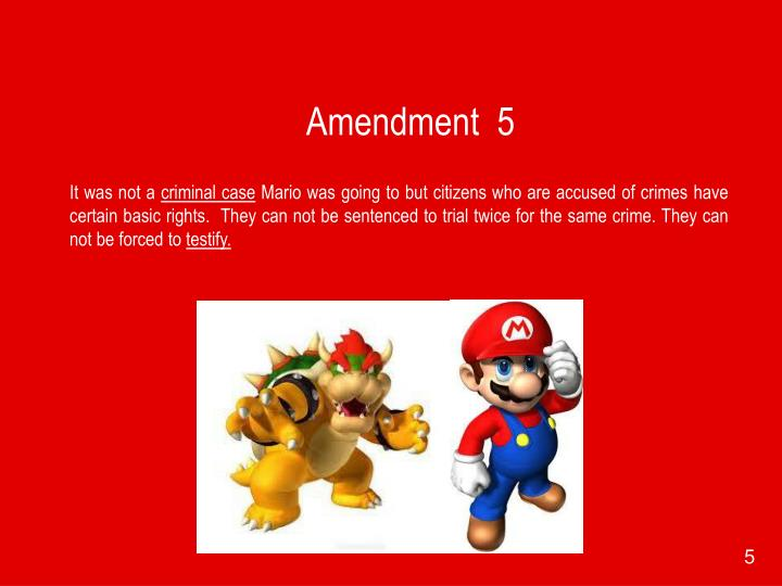 Amendment  5