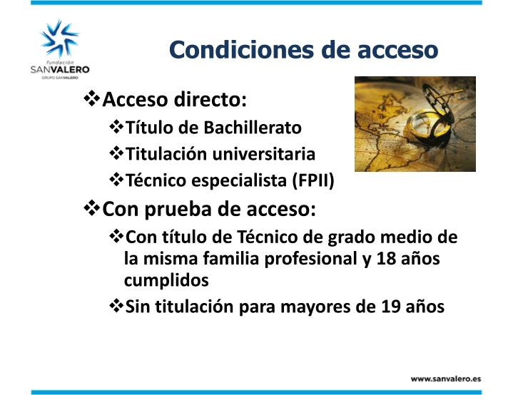 Condiciones de acceso
